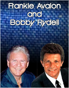 Frankie Avalon and Bobby Rydell