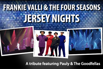 Jersey Nights - Trubte to Frankie Valli and The Four Seasons